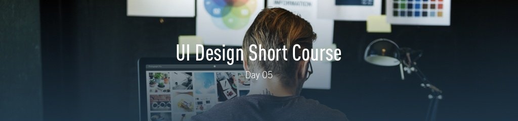 UI Design Short Course Header Day 01